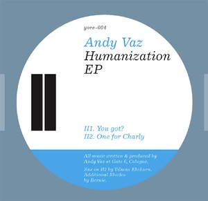 Andy Vaz - Humanization (320 kbp/s MP3)